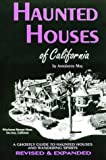 Haunted Houses of California: A Ghostly Guide (Tetra)