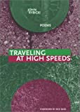 Traveling at High Speeds, John Rybicki, 1930974353