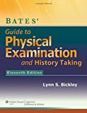 Bates' Guide to Physical Examination and
