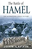 Front cover for the book The Battle of Hamel: The Australians' finest victory by John Laffin