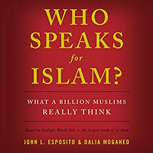 Who Speaks for Islam? Audiobook