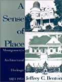 A Sense of Place, Jeffrey C. Benton, 1881320553
