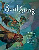 Seal Song, Andrea Spalding, 1554692423