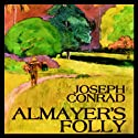 Almayer's Folly Audiobook by Joseph Conrad Narrated by Geoffrey Howard
