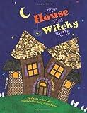 The House That Witchy Built, Dianne De Las Casas, 1589809653