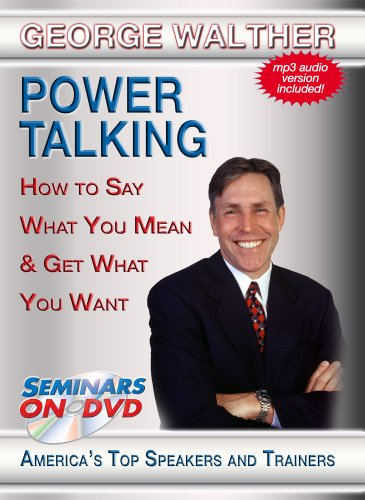 (Power Talking - How to Say What You Mean & Get What You Want - Seminars On Demand Communication Skills, Business Training Video - Speaker George Walther - Includes Streaming Video + DVD + Streaming Audio + MP3 Audio - Compatible with All Devices)
