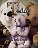 Teddy Pink Nose: Self Worth is More Than Skin Deep - A Story of Belonging