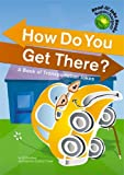 How Do You Get There?: A Book of Transportation Jokes (Read-It! Joke Books-Supercharged!)