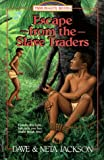 Front cover for the book Escape from the Slave Traders by Dave Jackson
