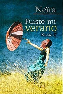 Fuiste mi verano (Daniela) (Volume 2) (Spanish Edition)