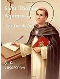 Saint Thomas Aquinas - 'the Dumb Ox', G. K. Chesterton, 1475167571
