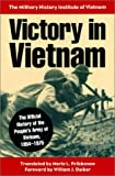 Victory in Vietnam: The Official History of the People's Army of Vietnam, 1954-1975 (Modern War Studies)