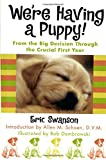 We're Having a Puppy!, Eric Swanson, 0312170637