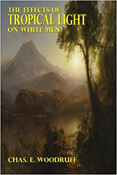 Book The Effects of Tropical Light on White Men