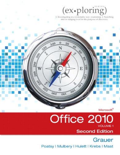Exploring Microsoft Office 2010, Volume 1 (2nd Edition) Pdf
