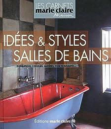 Idées & styles salles de bains