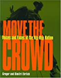 Move the Crowd, Gregor Ehrlich and Dimitri Ehrlich, 0671027999