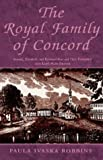 The Royal Family of Concord, Paula Robbins, 1401099696