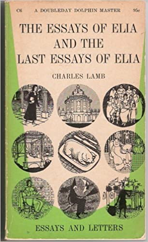 the essays of elia and the last essays of elia charles lamb  the essays of elia and the last essays of elia charles lamb com books