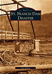 St. Francis Dam Disaster (Images of America)