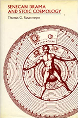 Book Senecan Drama and Stoic Cosmology