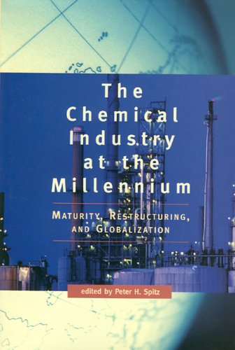 The Chemical Industry at the Millennium: Maturity, Restructuring, and  Globalization]()