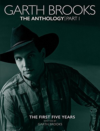 Book cover from Garth Brooks The Anthology Part 1 Book & 5 CD Setby Pete Souza