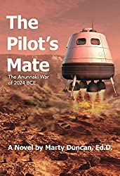 The Pilot's Mate: The Anunnaki War of 2024 BCE