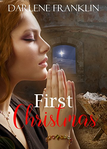 First Christmas by [Franklin, Darlene]