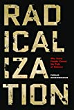img - for Radicalization: Why Some People Choose the Path of Violence book / textbook / text book