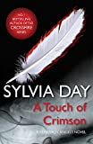 A Touch of Crimson (A Renegade Angels Novel) by Sylvia Day (1905-06-22)