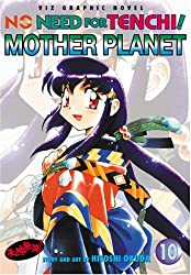 No Need for Tenchi!: Volume 10, Mother Planet