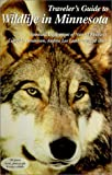 img - for Traveler's Guide to Wildlife in Minnesota book / textbook / text book