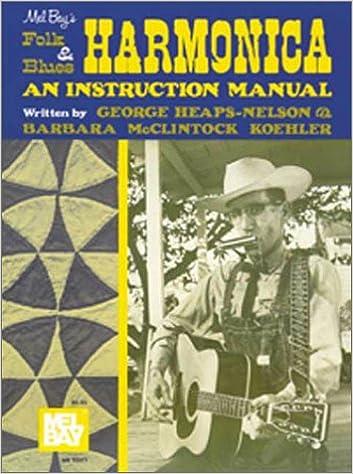 Mel Bay's Folk and Blues Harmonica: An Instruction Manual