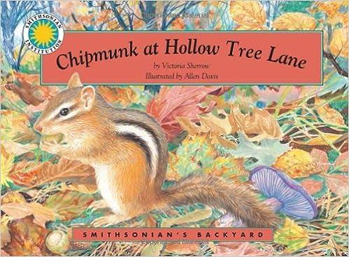 Chipmunk at Hollow Tree Lane (Smithsonian's Backyard Book