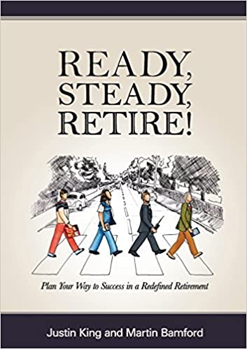 Book Ready, Steady, Retire! by Justin King (2014-12-02)