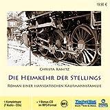 Die Heimkehr der Stellings: Roman einer hanseatischen Kaufmannsfamilie