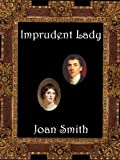 Front cover for the book Imprudent Lady by Joan Smith