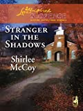 Front cover for the book Stranger in the Shadows by Shirlee McCoy