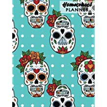 Homeschool Planner: Halloween, Sugar Skull, Undated Homeschool Planner, Lesson Plan and Record Book Check-Off, Uncompicated Homeschooling Resource Learning, Lesson Planner Book Organizer, Teacher Notebook
