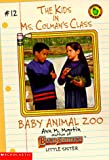 Baby Animal Zoo, Ann M. Martin, 0590060090