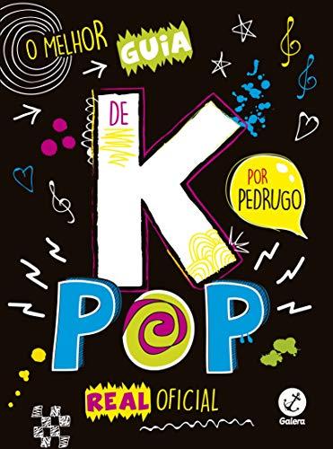 melhor guia k pop real oficial