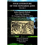Judeo-Spanish Ballads from Oral Tradition/iv. Carolingian Ballads-3: Gaiferos (Folk Literature of the Sephardic Jews)