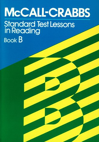 McCall-Crabbs Standard Test Lessons in Reading, Book B