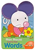 Max Mouse Learns First Words, , 0806929197