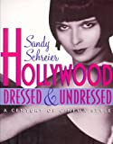 Hollywood Dressed & Undressed: A Century of Cinema Style