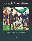 img - for The Scouts of Stonewall: Large Print book / textbook / text book