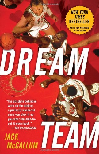 The Dream Team by Jack McCallum