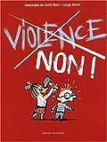 """Afficher """"Violence, non !"""""""