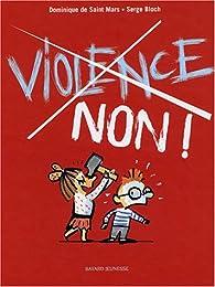 Violence, non ! Numéro 3 par Dominique de Saint-Mars